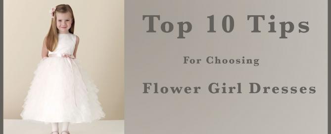 Top ten tips for choosing flower girl dresses