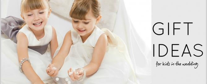 12 gift ideas for kids in your wedding