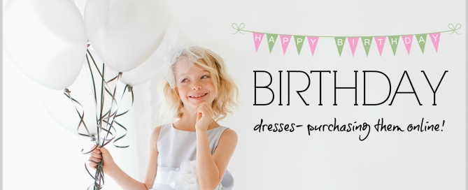 Purchasing Kids Birthday Party Dresses Online